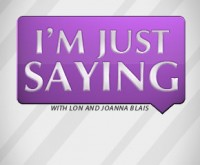 I'm Just Saying Ep. 90 – Word Values 6-18-12