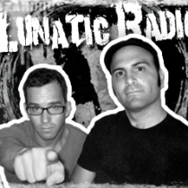 lunaticradio290x239 210x210 Shows on the GFQ Network
