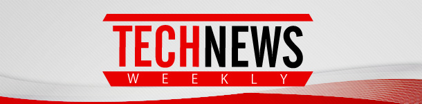 tnw610x150 Tech News Weekly