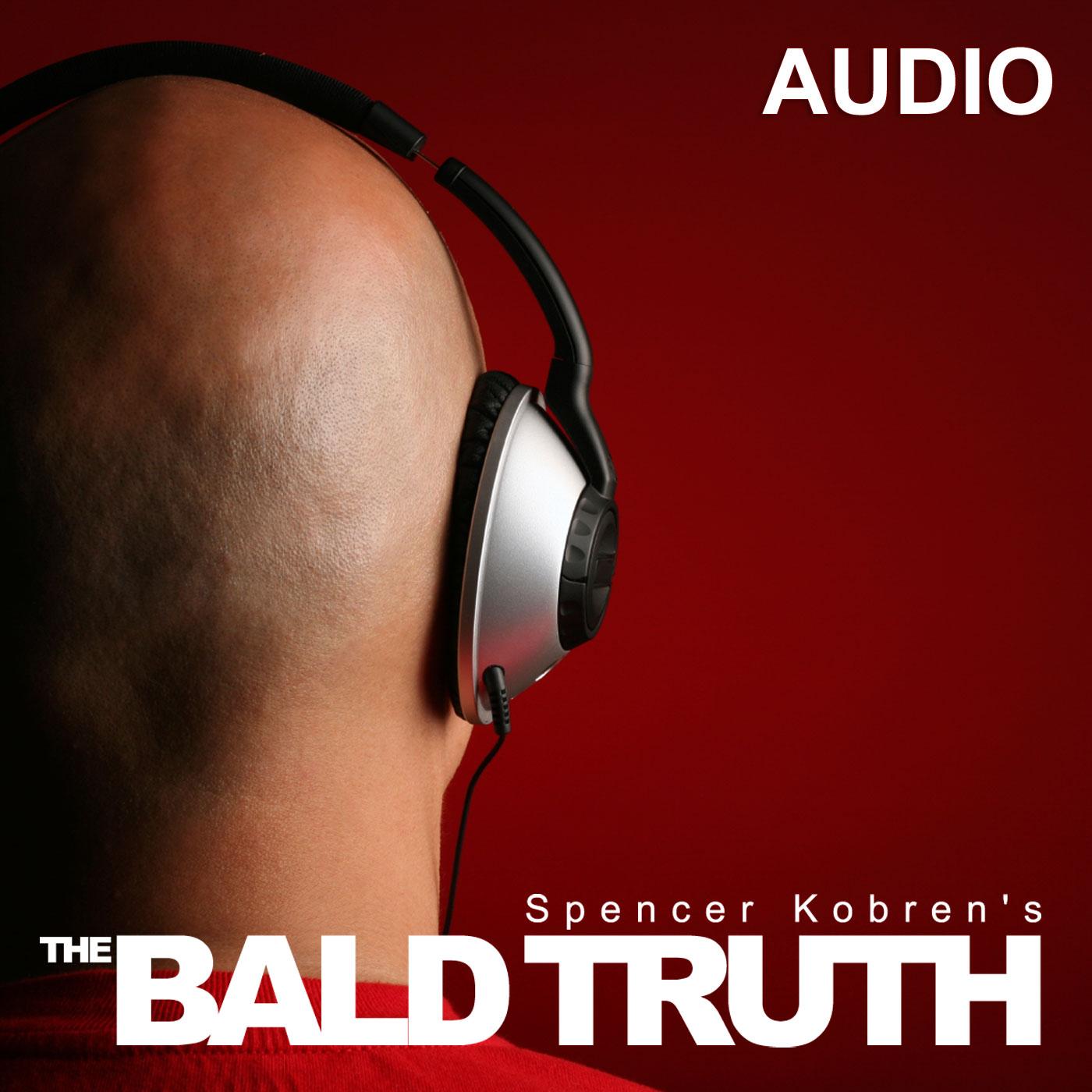Hair loss Podcast Spencer Kobren's The Bald Truth